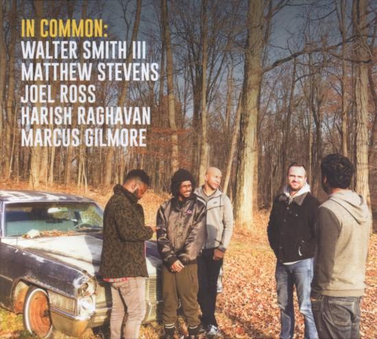 Walter Smith III, Matthew Stevens / In Common: