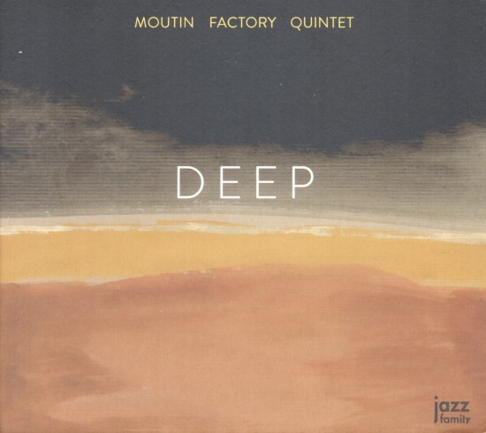 Moutin Factory Quintet / Deep
