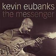 Kevin Eubanks / The Messenger