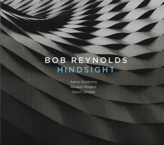 Bob Reynolds / Hindsight