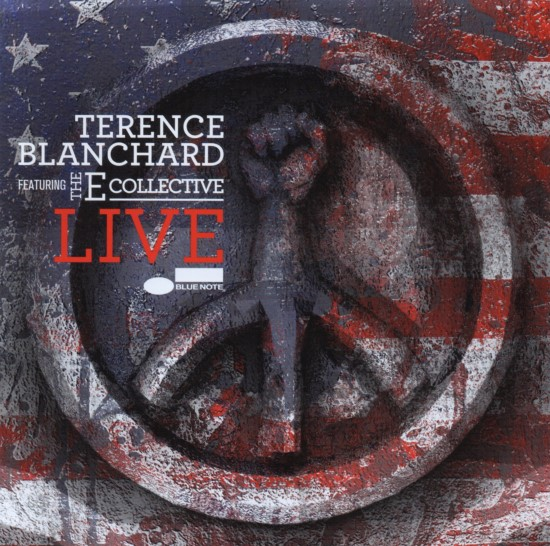 Terence Blanchard featuring The E-Collective / Live