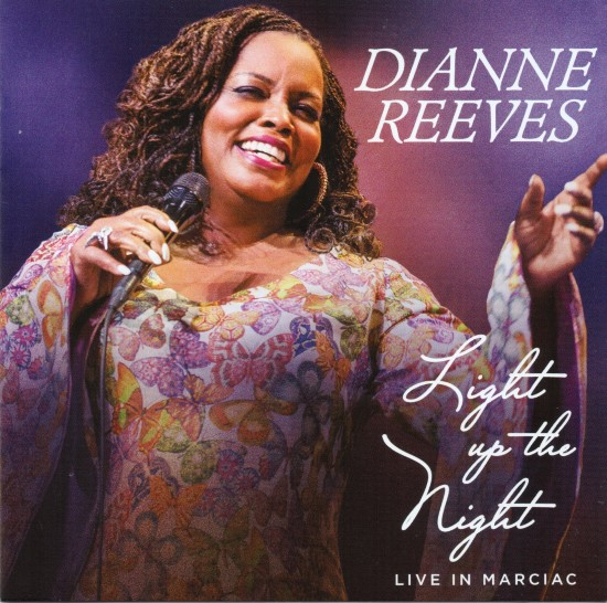 Dianne Reeves / Light Up the Night: Live in Marciac