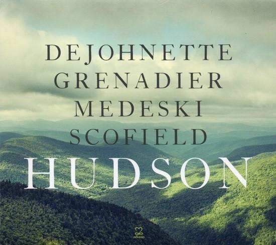 DeJohnette, Grenadier, Medeski, Scofield / Hudson