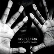 Sean Jones / No Need for Words