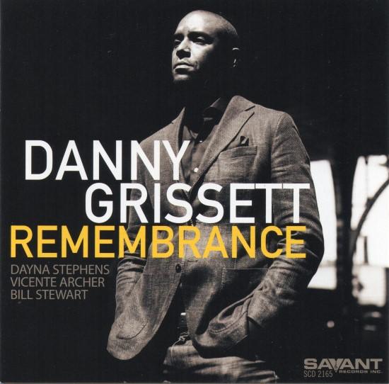 Danny Grissett / Remembrance