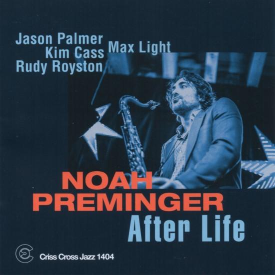 Noah Preminger / After Life