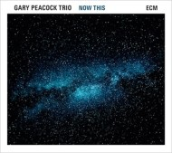 Gary Peacock Trio / Now This