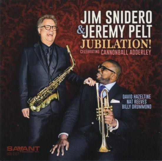 Jim Snidero & Jeremy Pelt / Jubilation!