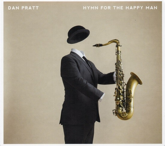 Dan Pratt / Hymn for the Happy Man