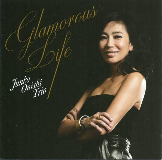 Junko Onishi Trio / Glamorous Life