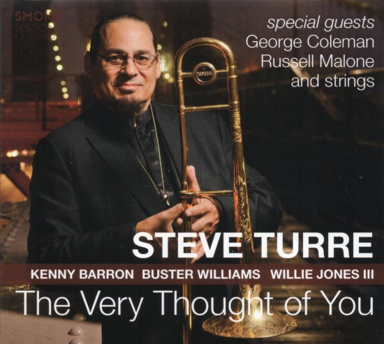 Steve Turre / The Very Thought of You