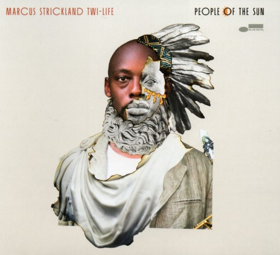 Marcus Strickland Twi-Life / People Of The Sun
