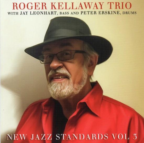 Roger Kellaway Trio / New Jazz Standards Vol 3
