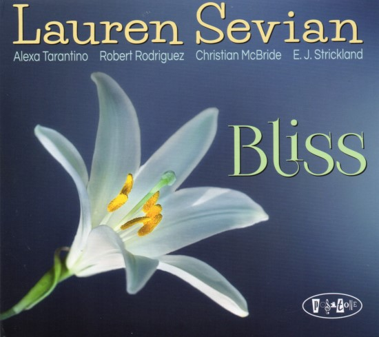 Lauren Sevian / Bliss