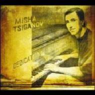 Misha Tsiganov / Dedication