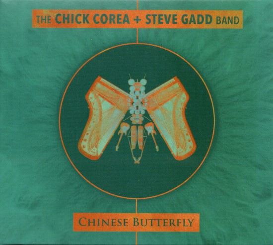 The Chick Corea + Steve Gadd Band / Chinese Butterfly