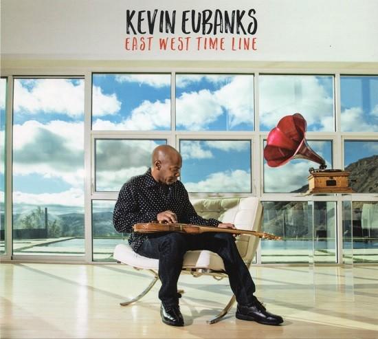 Kevin Eubanks / East West Time Line