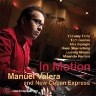 Manuel Valera and New Cuban Express / In Motion