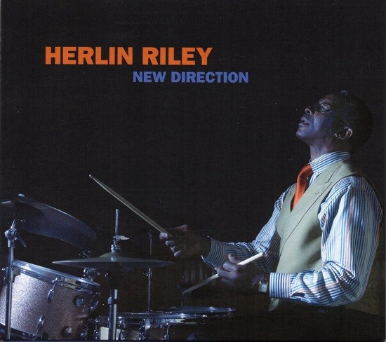 Herlin Riley / New Direction