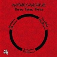 Antonio Sanchez / Three Times Three