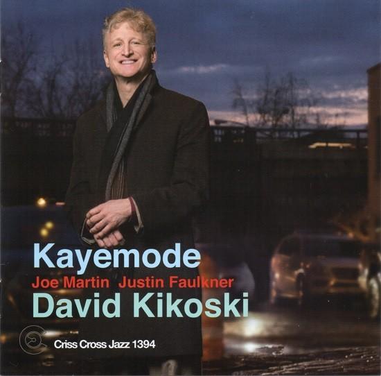 David kikoski / Kayemode