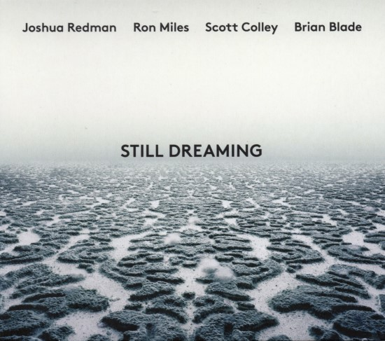 Joshua Redman / Still Dreaming