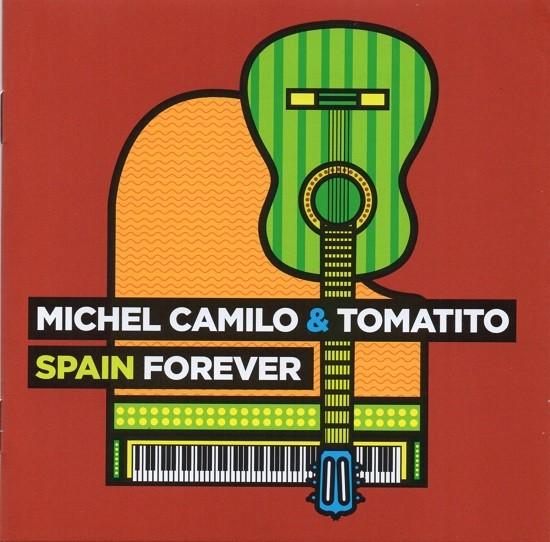 Michel Camilo & Tomatito / Spain Forever