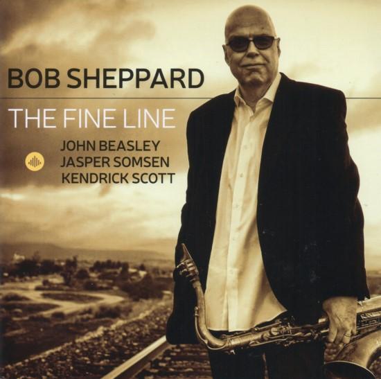 Bob Sheppard / The Fine Line