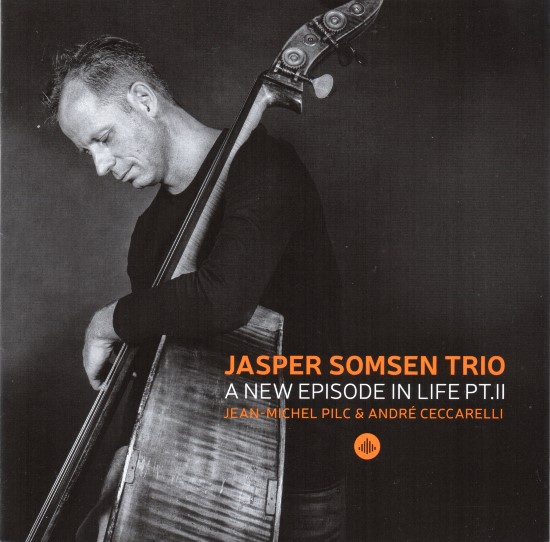Jasper Somsen Trio / A New Episode in Life Pt.II