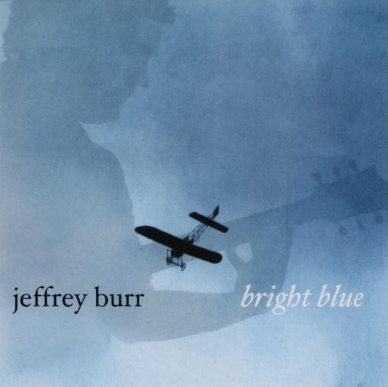 Jeffrey Burr / Bright Blue