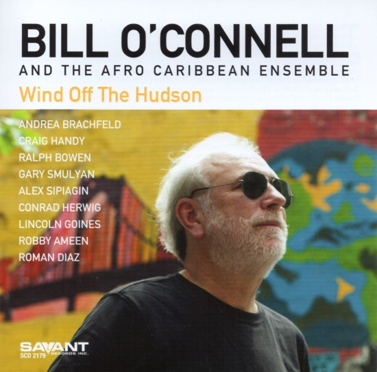 Bill O'Connell / Wind Off The Hudson