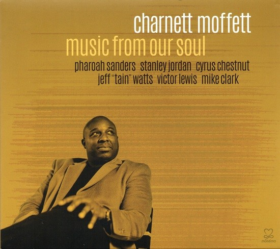 Charnett Moffett / Music From Our Soul