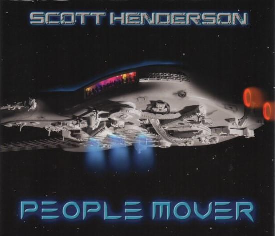 Scott Henderson / People Mover