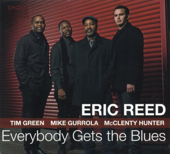 Eric Reed / Everybody Gets the Blues