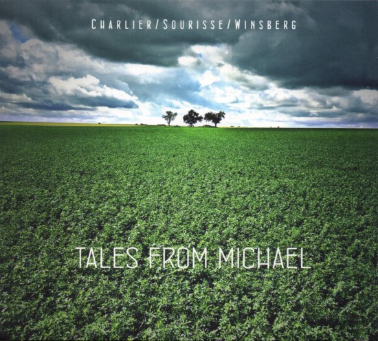 Charlier, Sourisse, Winsberg / Tales from Michael