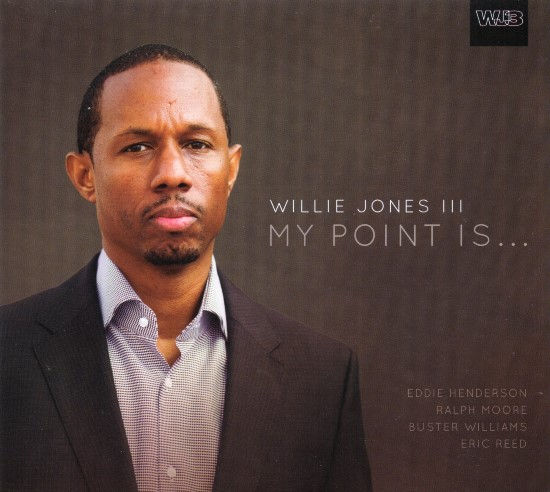 Willie Jones III / My Point Is...