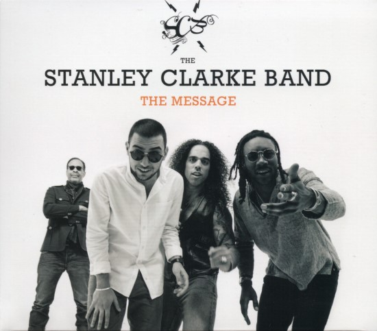The Stanley Clarke Band / The Message