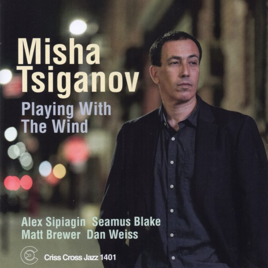 Misha Tsiganov / Playing With The Wind