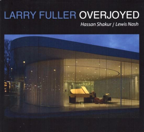 Larry Fuller / Overjoyed