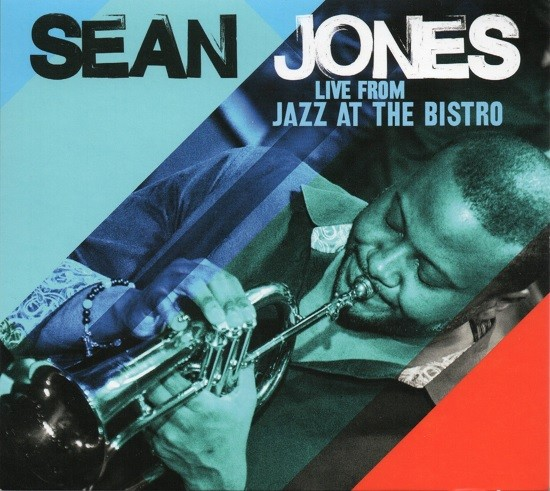 Sean Jones / Live from Jazz at the Bistro