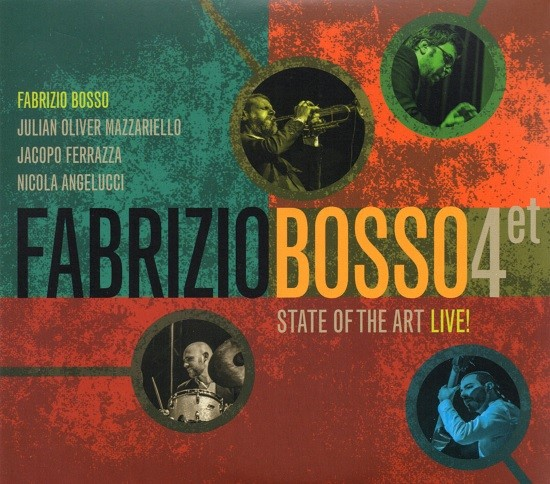 Fabrizio Bosso Quartet / State of the Art Live!