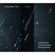 Craig Taborn Trio / Chants