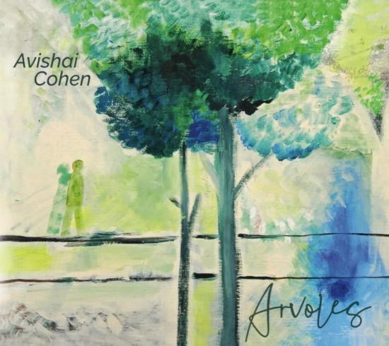 Avishai Cohen / Arvoles