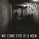 no-cunt-for-old-men