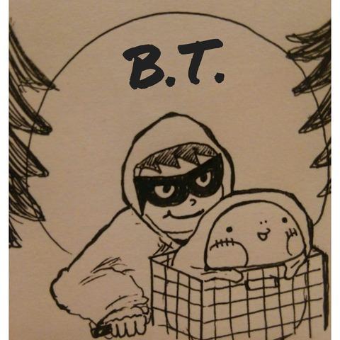 《 B.T. 》