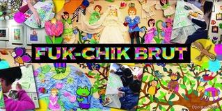 FUK-CHIK BRUT