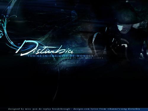 Disturbia_by_PonDeReplay