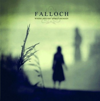 Falloch-Where-Distant-Spirits-Remain-e1311034296260