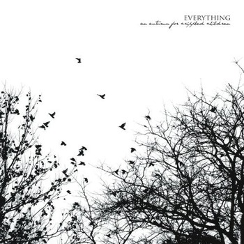 An-Autumn-For-Crippled-Children-Everything