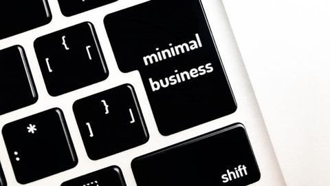 50代60代から始めるミニマルビジネス #1 ミニマルはミニマムではない